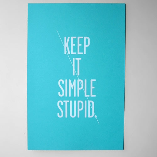 Serigraf�a del Principio Kiss (Keep It Simple, Stupid)